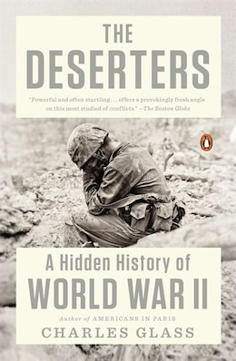 Book The Deserters: A Hidden History Of World War Ii by Charles Glass