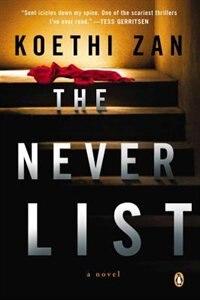 Book The Never List: A Novel by Koethi Zan