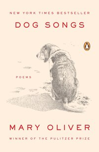 Dog Songs: Poems