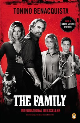 Book The Family: A Novel (movie Tie-in) by Tonino Benacquista