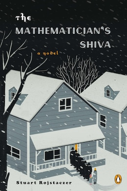 Book The Mathematician's Shiva: A Novel by Stuart Rojstaczer