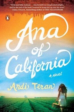 Book Ana Of California: A Novel by Andi Teran