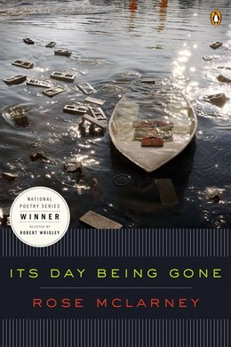 Book Its Day Being Gone by Rose Mclarney