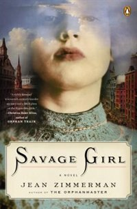 Book Savage Girl: A Novel by Jean Zimmerman
