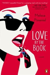Book Love By The Book: A Novel by Melissa Pimentel