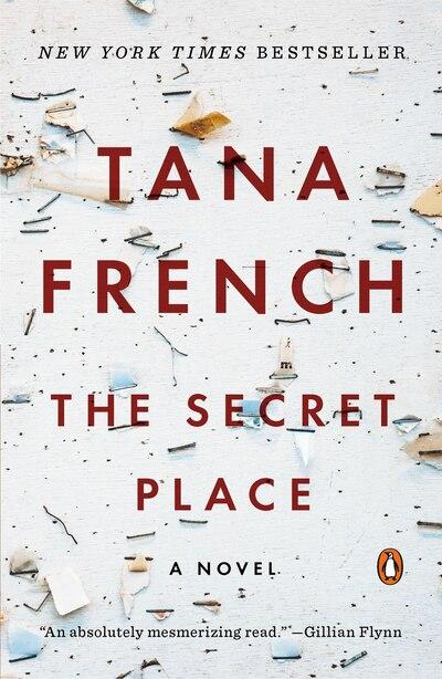 The Secret Place: A Novel by Tana French