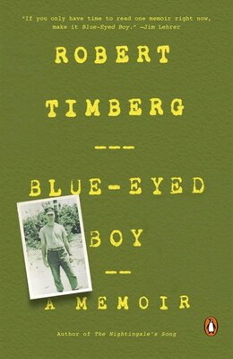 Book Blue-eyed Boy: A Memoir by Robert Timberg