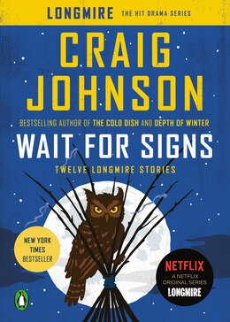 Book Wait For Signs: Twelve Longmire Stories by Craig Johnson