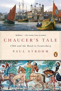 Chaucer's Tale: 1386 And The Road To Canterbury
