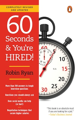 Book 60 Seconds And You're Hired!: Revised Edition by Robin Ryan