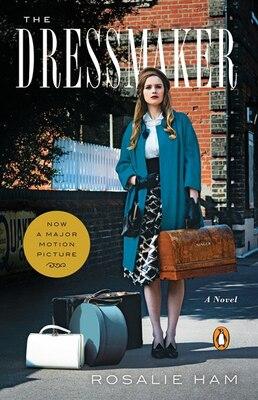 Book The Dressmaker: A Novel by Rosalie Ham