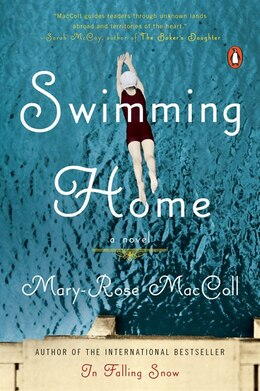 Book Swimming Home: A Novel by Mary-Rose MacColl