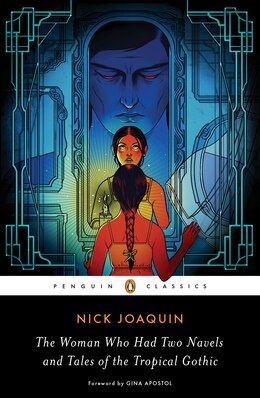 Book The Woman Who Had Two Navels And Tales Of The Tropical Gothic by Nick Joaquin