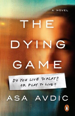 Book The Dying Game: A Novel by Asa Avdic