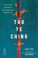 Tao Te Ching: The Essential Translation Of The Ancient Chinese Book Of The Tao (penguin Classics…
