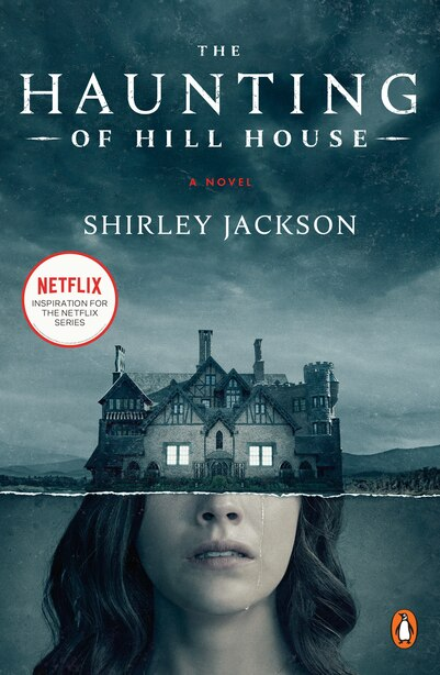 The Haunting Of Hill House (movie Tie-in): A Novel by Shirley Jackson