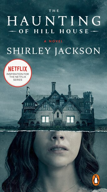 The Haunting Of Hill House: A Novel by Shirley Jackson