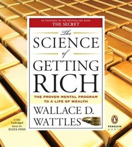 Book The Science Of Getting Rich: The Proven Mental Program To A Life Of Wealth by Wallace D. Wattles