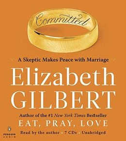 Book Committed Unabridged Compact Disc by Elizabeth Gilbert