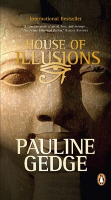 Book House Of Illusions by Pauline Gedge