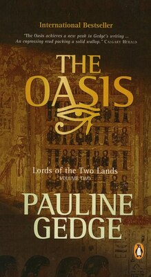 Book Lord Of The Two Lands #2 The Oasis by Pauline Gedge