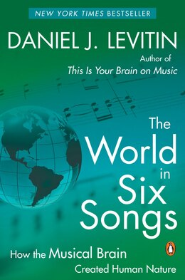 Book The World In Six Songs by Daniel Levitin