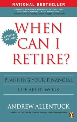 Book When Can I Retire?: Planning Your Financial Life After Work by Andrew Allentuck