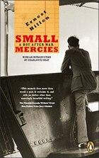 Small Mercies: A Boy After War