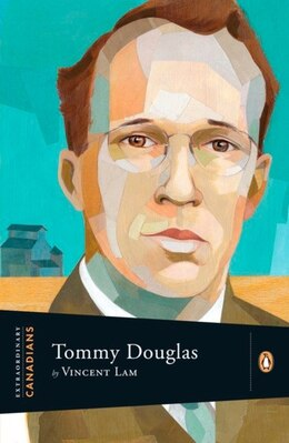 Book Extraordinary Canadians: Tommy Douglas by Vincent Lam