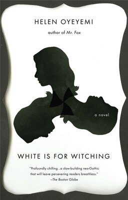 Book White Is For Witching by Helen Oyeyemi