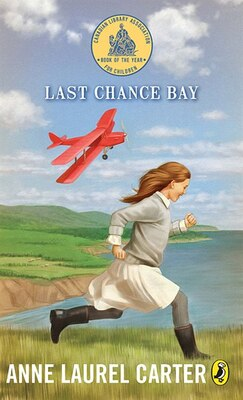 Book Last Chance Bay by Anne Laurel Carter