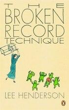Broken Record Technique