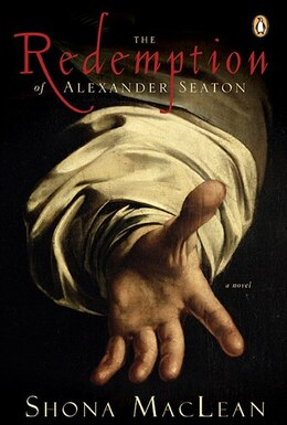 Book The Redemption Of Alexander Seaton by Shona Maclean