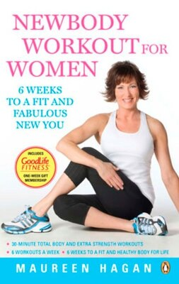 Book Newbody Workout For Women: 6 Weeks To A Fit And Fabulous New Body by Maureen Hagan