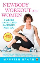 Newbody Workout For Women: 6 Weeks To A Fit And Fabulous New Body
