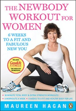 Book Newbody Workout For Women: 6 Weeks To A Fit And Fabulous New You by Maureen Hagan
