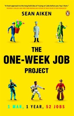 Book The One-week Job Project: 1 Man 1 Year 52 Jobs by Sean Aiken
