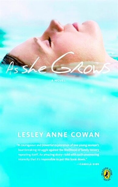 As She Grows by Lesley Anne Cowan