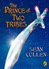 The Prince Of Two Tribes by Sean Cullen