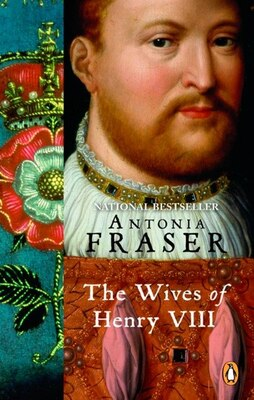 Book The Wives Of Henry Viii by Antonia Fraser