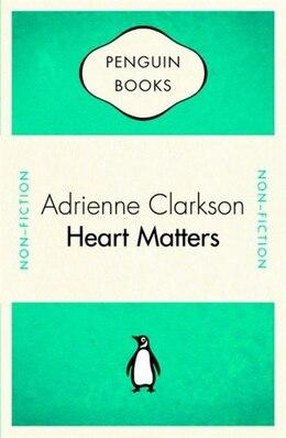 Book Penguin Celebrations - Heart Matters by Adrienne Clarkson
