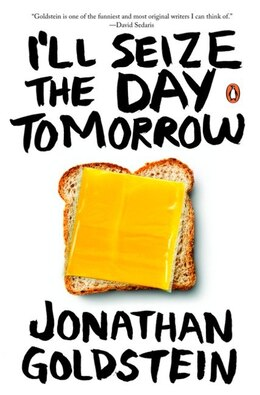 Book I'll Seize The Day Tomorrow by Jonathan Goldstein