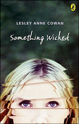 Book Something Wicked by Lesley Anne Cowan