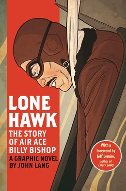 Book Lone Hawk:the Story Of Air Ace Billy Bishop by John Lang