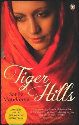Book Tiger Hills by Sarita Mandanna