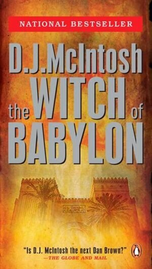 The Witch Of Babylon: Book One In The Mesopotamian Trilogy by D J Mcintosh