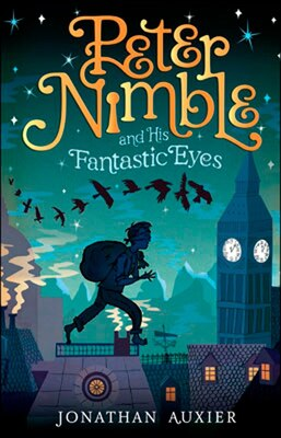 Book Peter Nimble And His Fantastic Eyes by Jonathan Auxier