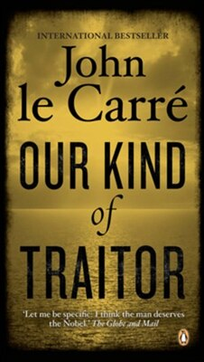 Book Our Kind Of Traitor: A Novel by John Le Carré