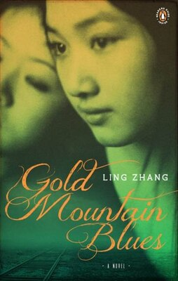 Book Gold Mountain Blues by Ling Zhang
