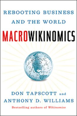 Book Macrowikinomics: New Solutions For A Connected Planet by Don Tapscott